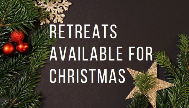 Retreats available for Christmas
